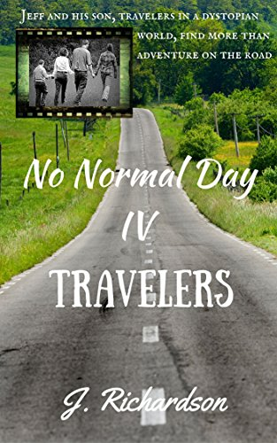 Book: No Normal Day IV (Travelers) by J. Richardson