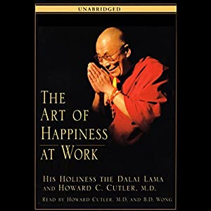 The Art of Happiness at Work Audiobook