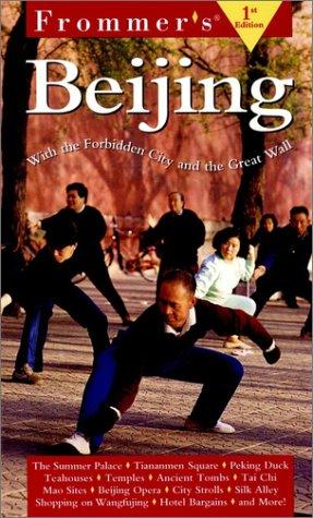 Frommer's Beijing (Frommer's Beijing, 1st ed) PDF