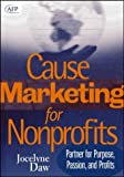 Cause-marketing for nonprofits:partner for purpose- passion- and profits
