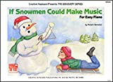 img - for Mel Bay If Snowmen Could Make Music book / textbook / text book
