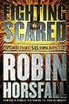 Fighting Scared: Para, Mercenary, SAS...