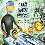Spiritual Machines Our Lady Peace