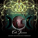Blood Witch: The Sweep Series, Book 3 (       UNABRIDGED) by Cate Tiernan Narrated by Julia Whelan