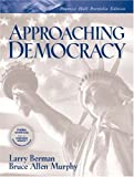 Approaching Democracy: Portfolio Edition (0131443887) by Berman, Larry