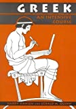 Greek: An Intensive Course 2 Revised Edition by Hansen, Hardy, Quinn, Gerald M. published by Fordham University Press (1992) Paperback