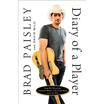 Brad Paisley Diary Of A Player Book