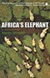 Africa's Elephant: A Biography (0340770821) by MARTIN MEREDITH