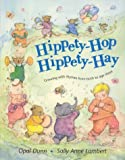 Hippety-Hop, Hippety-Hay: Growing With Rhymes From Birth To Age Three