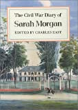 The Civil War Diary of Sarah Morgan