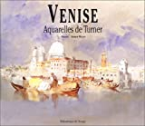 Venise, aquarelles de Turner