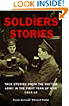 SOLDIERS' STORIES Stories from the Br...