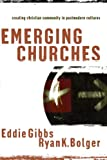 img - for Emerging Churches: Creating Christian Community in Postmodern Cultures book / textbook / text book