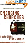 Emerging Churches: Creating Christian...