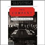 The Company: A Short History of a Revolutionary Idea [Modern Library Chronicles] | John Micklethwait,Adrian Wooldridge