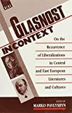 img - for Glasnost in Context (Berg European Studies Series) book / textbook / text book