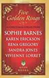 Sophie Barnes Five Golden Rings: A Christmas Collection