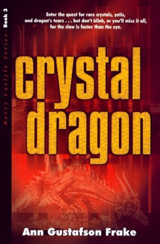 The Crystal Dragon (Kerry Carlyle Series)