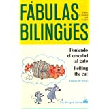 Poniendo El Cascabel Al Gato/Belling the Cat (Fabulas Bilingues) (English and Spanish Edition)