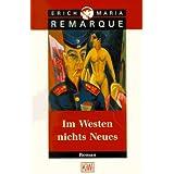 """Im Westen nichts Neues: Roman. Ohne Materialienvon """"E.M. Remarque"""""""