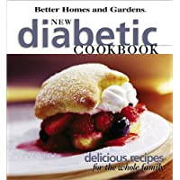 New Diabetic Cookbook: Delicious recipes for the whole family (Better Homes and Gardens)
