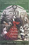 God Rest Ye Merry, Soldiers: A True Civil War Christmas Story (Unabridged)