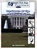 Learn and Sign Funtime: Presidents of the United States