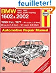 Bmw 1602 and 2002 1959 Thru 1977: '59...