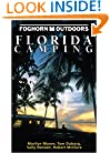 Foghorn Outdoors Florida Camping (Moon Florida Camping)