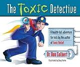 The Toxic Detective