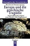Image de Europa und die griechische Tragödie: Vom kultischen Spiel zum Theater der Gegenwart