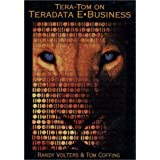 Tera-Tom on Teradata E-Business