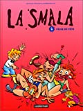 "Afficher ""La Smala n° 2 Prise de tête"""