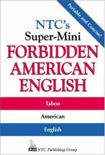 N.T.C.'s Super-mini Forbidden American English (NTC's Super-Minis)