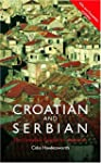Colloquial Croatian and Serbian: The...
