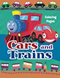 img - for Cars and Trains Coloring Pages: Colouring books for kids (Fun coloring books for kids) (Volume 1) book / textbook / text book