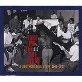 Take Me to the River: A Southern Soul Story, 1961-1977