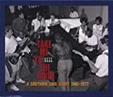 echange, troc Compilation - Take Me To The River, A Southern Soul Story 1961 1977