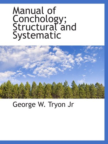 Manual of Conchology; Structural and Systematic