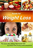 Foods for weight loss: The lemon diet, Adding Fiber to your diet: Top 5 Power Foods, Avoiding Artificial Sweeteners