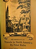 img - for The America of 1750 Travels in North America vol 1 book / textbook / text book
