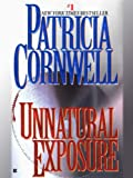 Unnatural Exposure (The Scarpetta Series Book 8)