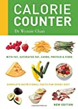 img - for Calorie Counter: Complete nutritional facts for every diet by Dr Wynnie Chan (2014-01-06) book / textbook / text book