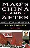 Mao&#8217;s China and After: A History of the People&#8217;s Republic, Third Edition