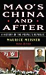 Mao's China and After: A History of t...