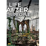 Life After People (History Channel)by Struan Rodger