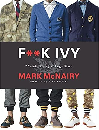 F--k Ivy and Everything Else written by Mark McNairy