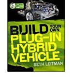 img - for [ BUILD YOUR OWN PLUG-IN HYBRID ELECTRIC VEHICLE ] By Leitman, Seth ( Author) 2009 [ Paperback ] book / textbook / text book