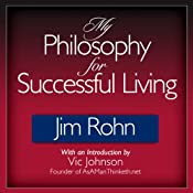 My Philosophy for Successful Living | [Jim Rohn]