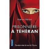 Prisonni�re � T�h�ranpar Marina NEMAT